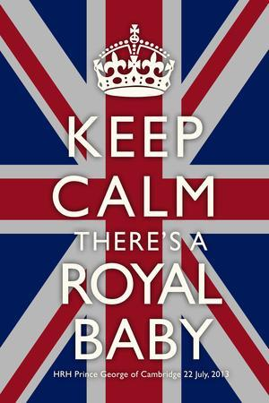 Keep Calm Royal Baby Commemorative Plastic Sign