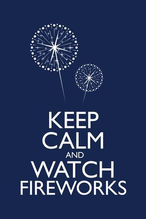 Keep Calm and Watch Fireworks Plastic Sign