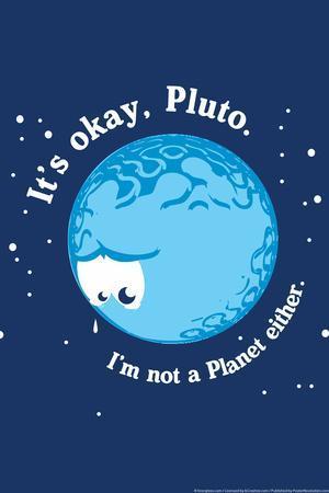 It's Okay Pluto Snorg Tees Plastic Sign
