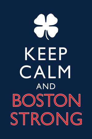 Keep Calm and Boston Strong Motivational Plastic Sign