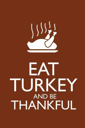 Eat Turkey and Be Thankful Plastic Sign