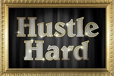 Hustle Hard Faux Framed Plastic Sign