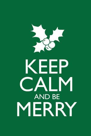 Keep Calm and Be Merry Plastic Sign