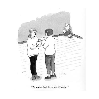 """""""Her father took her to see Gravity."""" - Cartoon"""