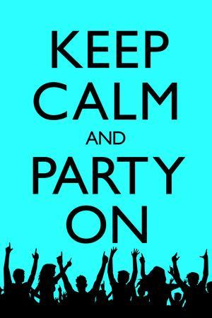 Keep Calm and Party On (Blue) Plastic Sign