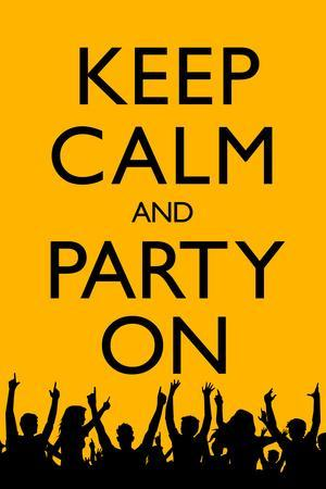 Keep Calm and Party On (Yellow) Plastic Sign
