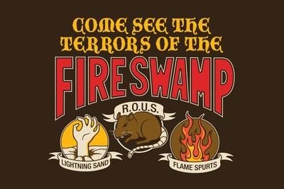 The Terrors of the Fire Swamp Snorg Tees Plastic Sign