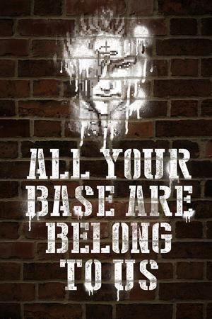 All Your Base Graffiti Video Game Plastic Sign