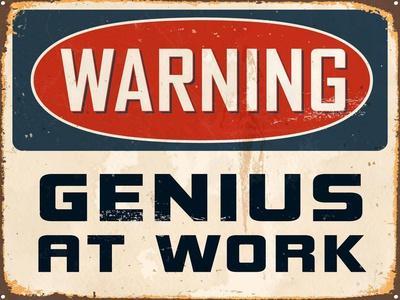 Warning - Genius at Work