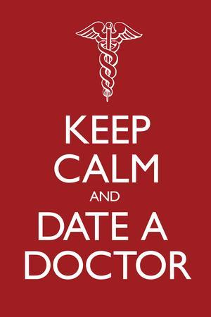 Keep Calm and Date a Doctor Plastic Sign