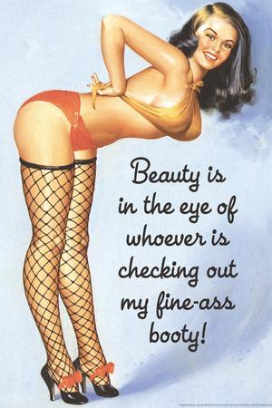 Beauty Is Checking Out My Fine Ass Booty Funny Plastic Sign