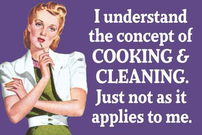 Understand Cooking Cleaning Just Not For Me Funny Plastic Sign