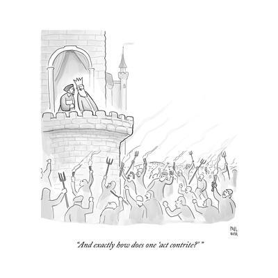 """And exactly how does one 'act contrite?'"" - Cartoon"