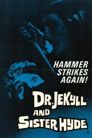 Doctor Jekyll and Sister Hyde