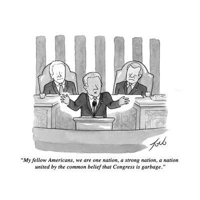 """My fellow Americans, we are one nation, a strong nation, a nation united ?"" - New Yorker Cartoon"