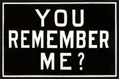 You Remember Me?