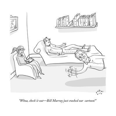 """""""Whoa, check it out—Bill Murray just crashed our  cartoon!"""" - New Yorker Cartoon"""