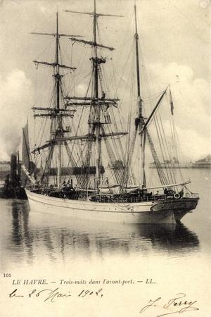 Le Havre, Trois Mâts Dans L'Avant Port, Segelschiff