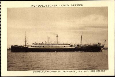 Norddeutscher Lloyd Bremen, Dampfer Friedrich D Große