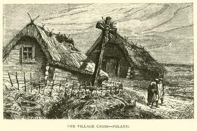 The Village Cross, Poland