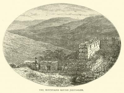 The Mountains Round Jerusalem