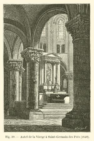 Autel De La Vierge a Saint-Germain Des Pres, 1840