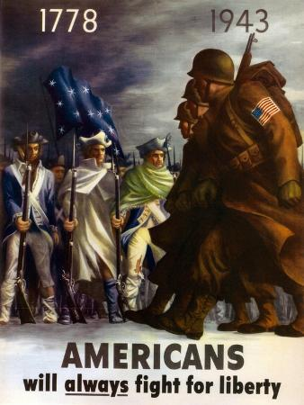 Americans Will Always Fight for Liberty', 1943