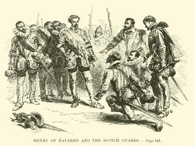 Henry of Navarre and the Scotch Guards