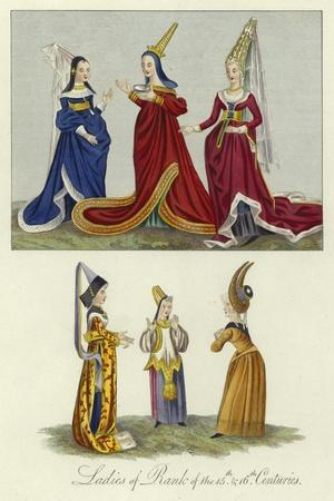 Ladies of Rank of the 15th and 16th Centuries