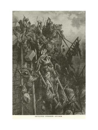 Crusaders Storming Antioch