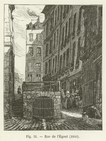 Rue De L'Egout, 1840