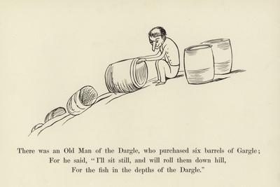 There Was an Old Man of the Dargle, Who Purchased Six Barrels of Gargle