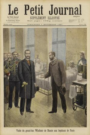 Grand Duke Vladimir of Russia Visiting Paris Hospitals, 1897