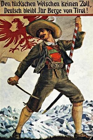 Den Tueckschen Welschen Keinen Zoll, Deutsch Bleibt Berge Ihr Von Tirol