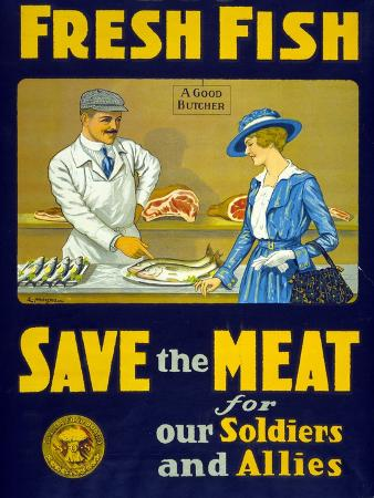Fresh Fish, Save the Meat for Our Soldiers and Allies