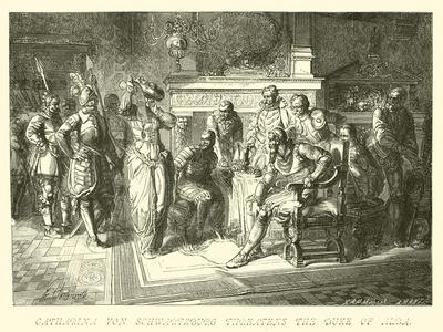 Catharina Von Schwartzburg Threatens the Duke of Alba