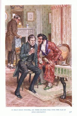 In That Short Whisper, All These Changes Fell on the Face of Jonas Chuzzlewit