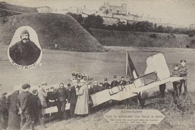Louis Bleriot with His Aircraft at Dover after Flying across the English Channel, 15 July 1909