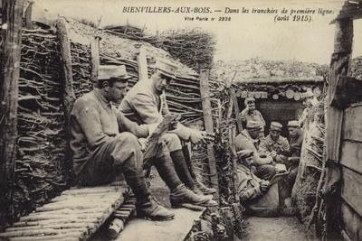 French Troops in the Forward Trenches, Bienvillers-Aux-Bois, France, World War I, August 1915