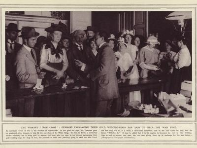 The Woman's Iron Cross, Germans Exchanging their Gold Wedding-Rings for Iron to Help the War Fund