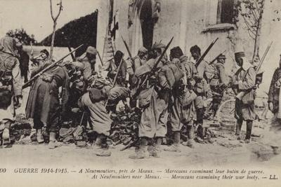 Moroccan Troops Examining their War Booty, Neufmoutiers, Near Meaux, France, World War I, 1914-1915