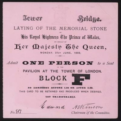 Ticket for the Laying of the Memorial Stone at Tower Bridge, London, 21 June 1886