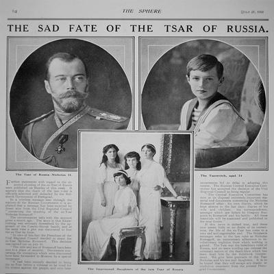 The Sad Fate of the Tsar of Russia', Report in 'The Sphere', 27th July 1918