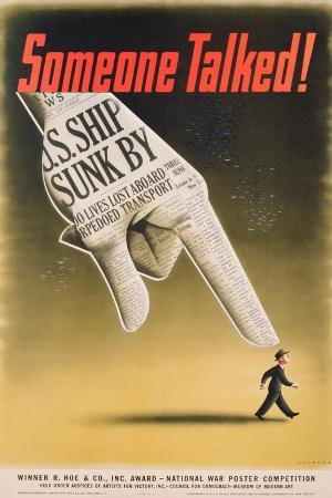 Someone Talked! U.S. Ship Sunk By.., American Poster Designed by Koerner, C.1941-45