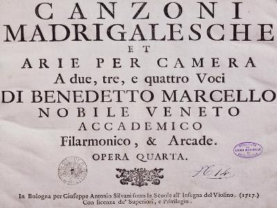 Title Page of Madrigal Songs and Chamber Arias for Two, Three and Four Voices by Benedetto Marcello