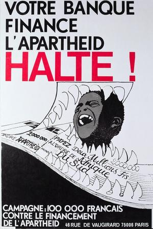 Your Bank Is Financing the Apartheid. Stop It!', French Anti-Apartheid Poster