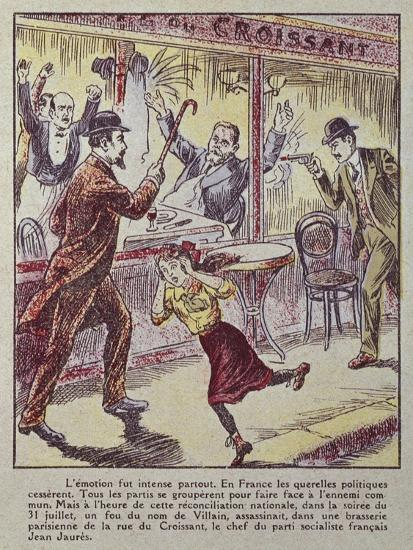 Jean Jaures Assassinated in Cafe Du Croissant, Paris, on 31st July ...