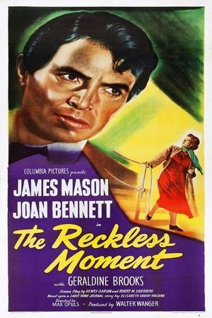 The Reckless Moment