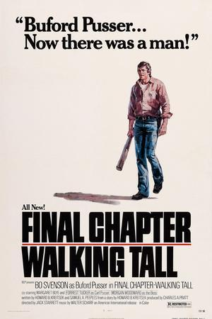 Final Chapter: Walking Tall