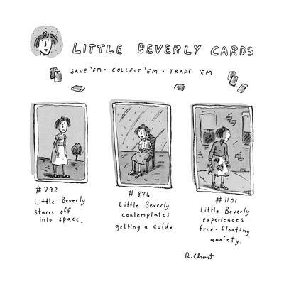 "Little Beverly Cards: ""Save 'em Collect 'Em Trade 'Em"" - New Yorker Cartoon"
